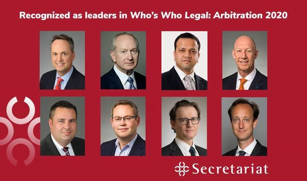 Who's Who Legal has once again recognized eight Secretariat leaders in its 2020 rankings of International Arbitration practitioners