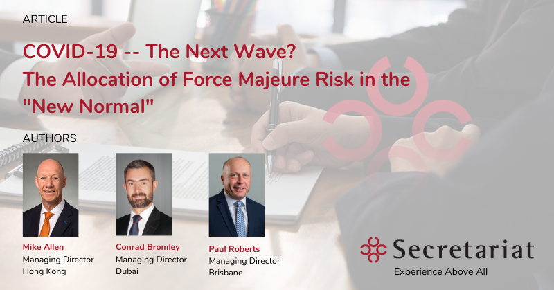 COVID-19 – THE NEXT WAVE?  The Allocation of Force Majeure Risk in the 'New Normal'