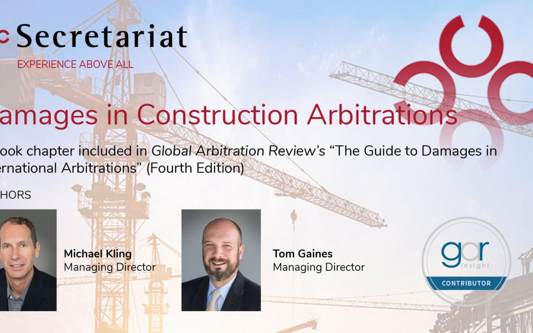 Damages in Construction Arbitrations